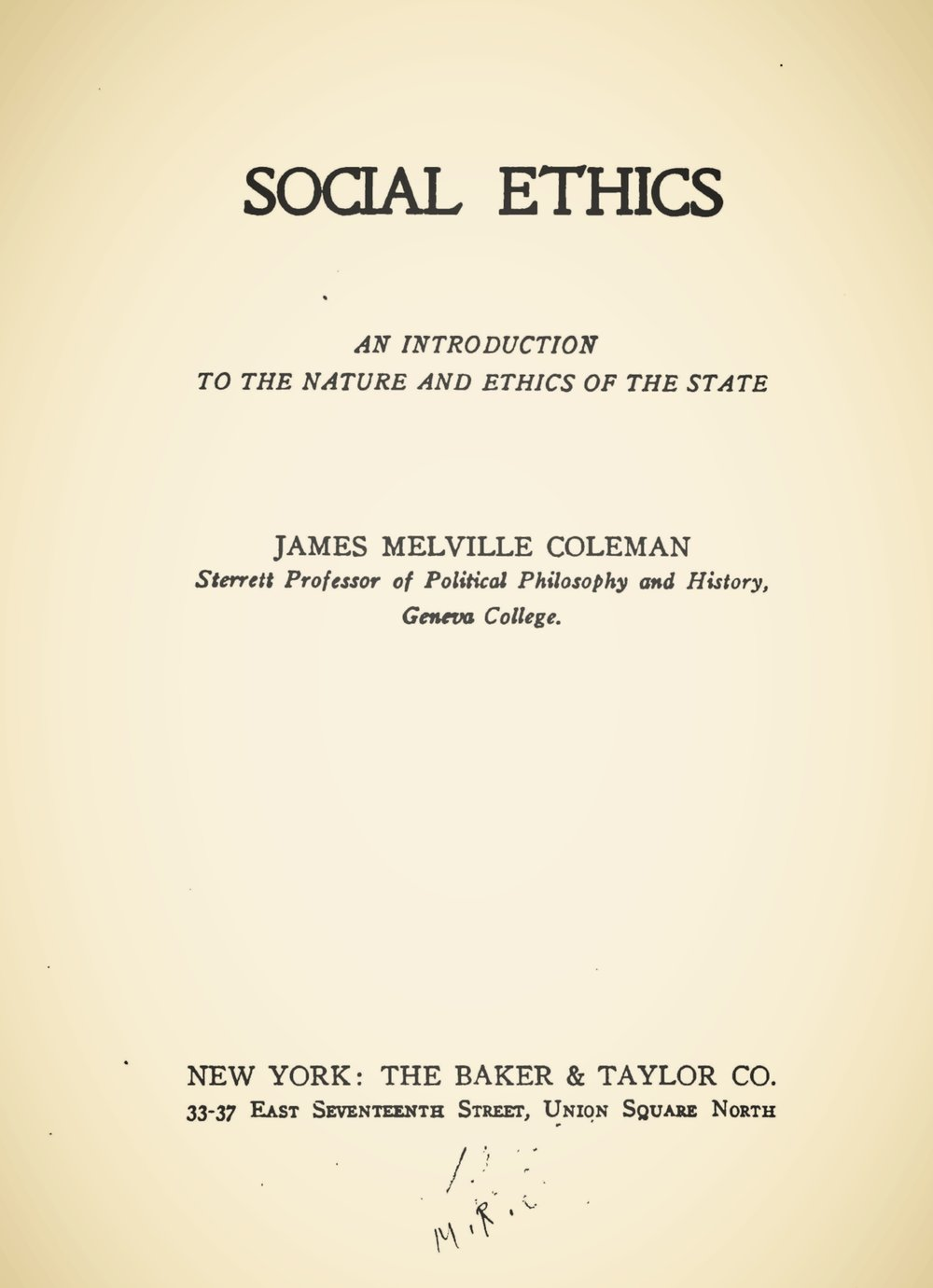 Coleman, James Melville, Social Ethics Title Page.jpg