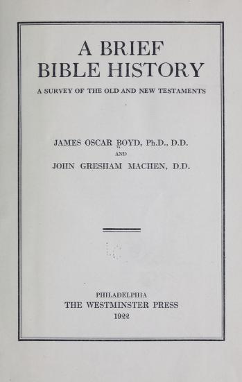 Machen, Brief Bible History.jpg