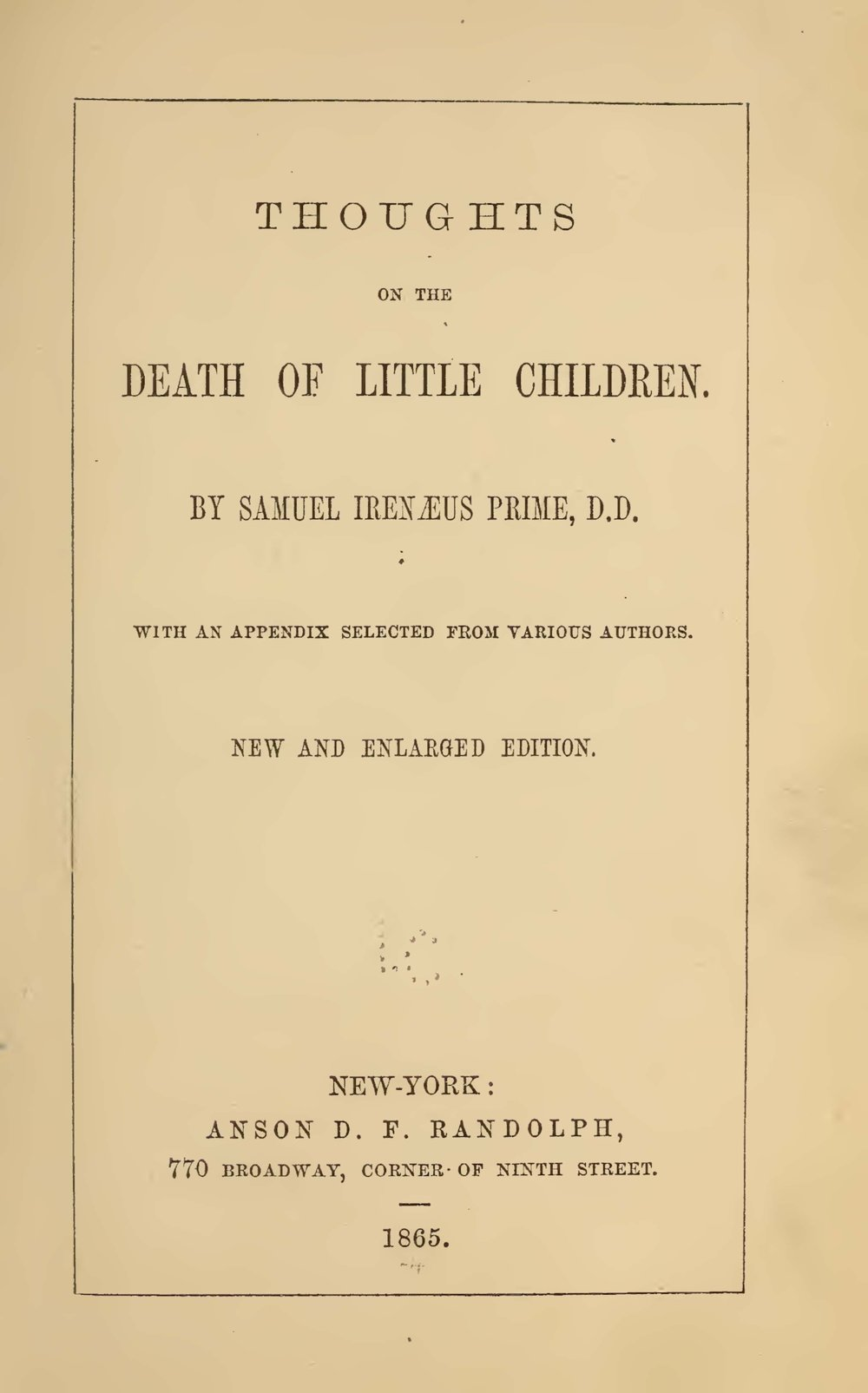 Prime, Samuel Irenaeus, Thoughts on the Death of Little Children Title Page.jpg