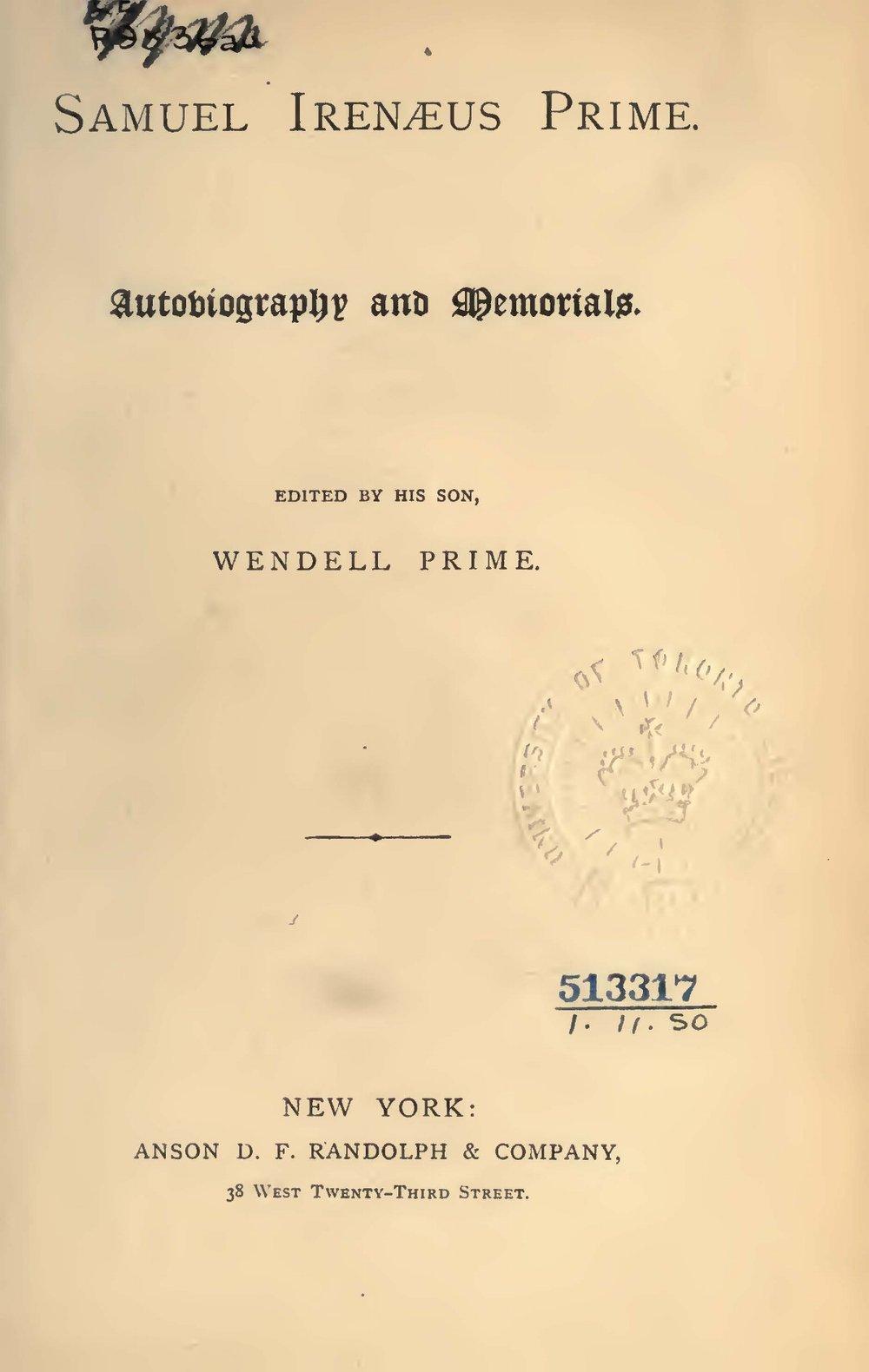 Prime, Samuel Irenaeus, Autobiography and Memorials Title Page.jpg