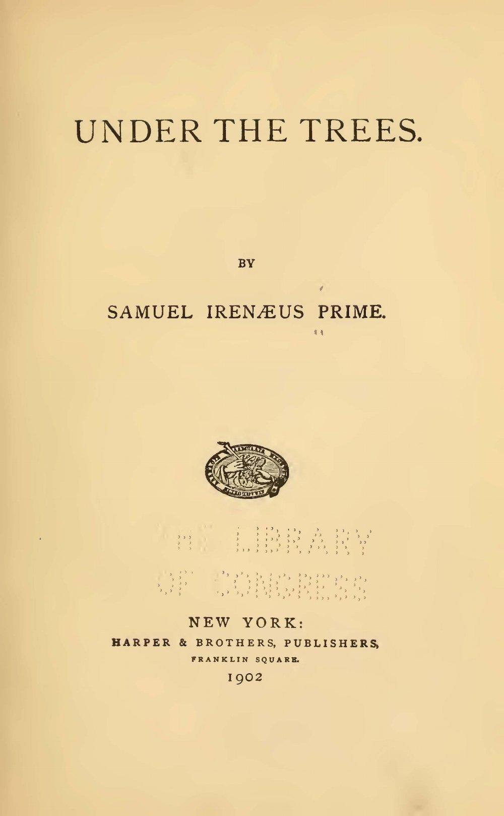 Prime, Samuel Irenaeus, Under the Trees Title Page.jpg