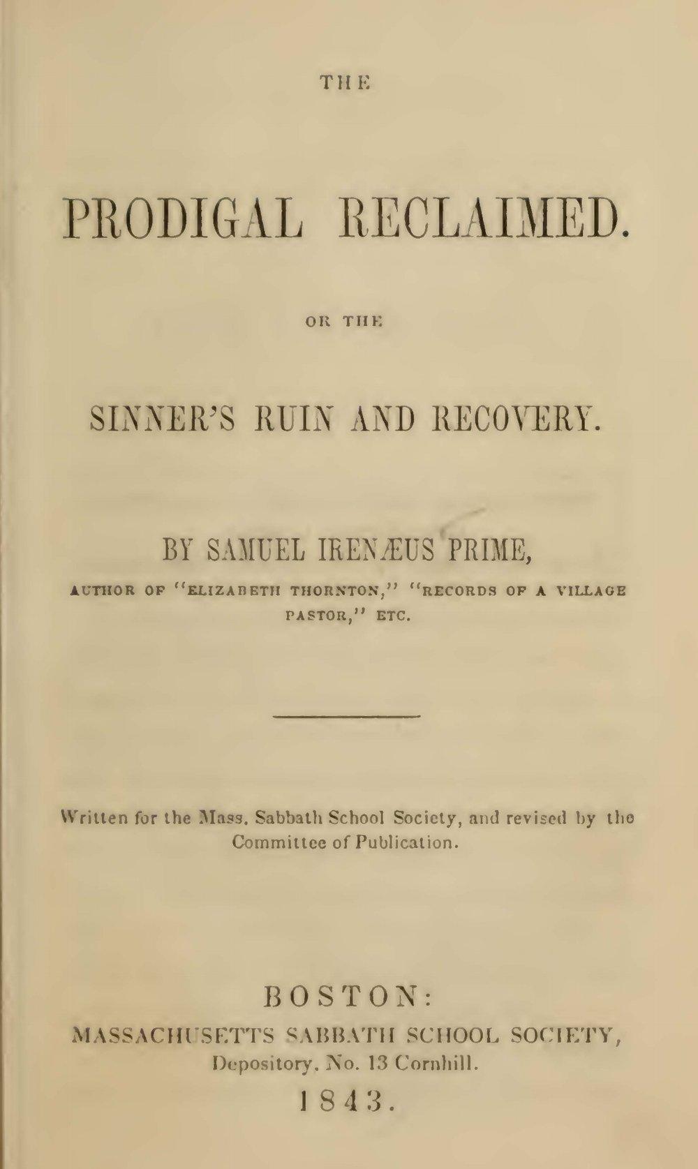 Prime, Samuel Irenaeus, The Prodigal Reclaimed Title Page.jpg
