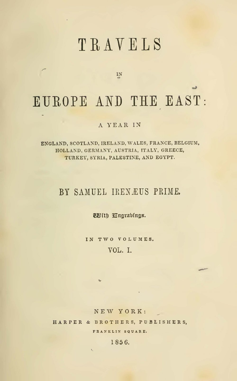 Prime, Samuel Irenaeus, Travels in Europe and the East, Vol. 1 Title Page.jpg