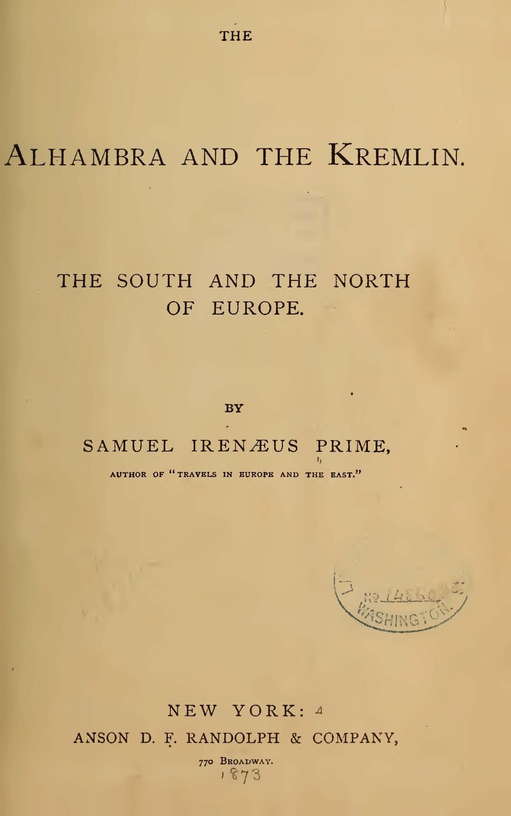 Prime, Samuel Irenaeus, The Alhambra and the Kremlin Title Page.jpg