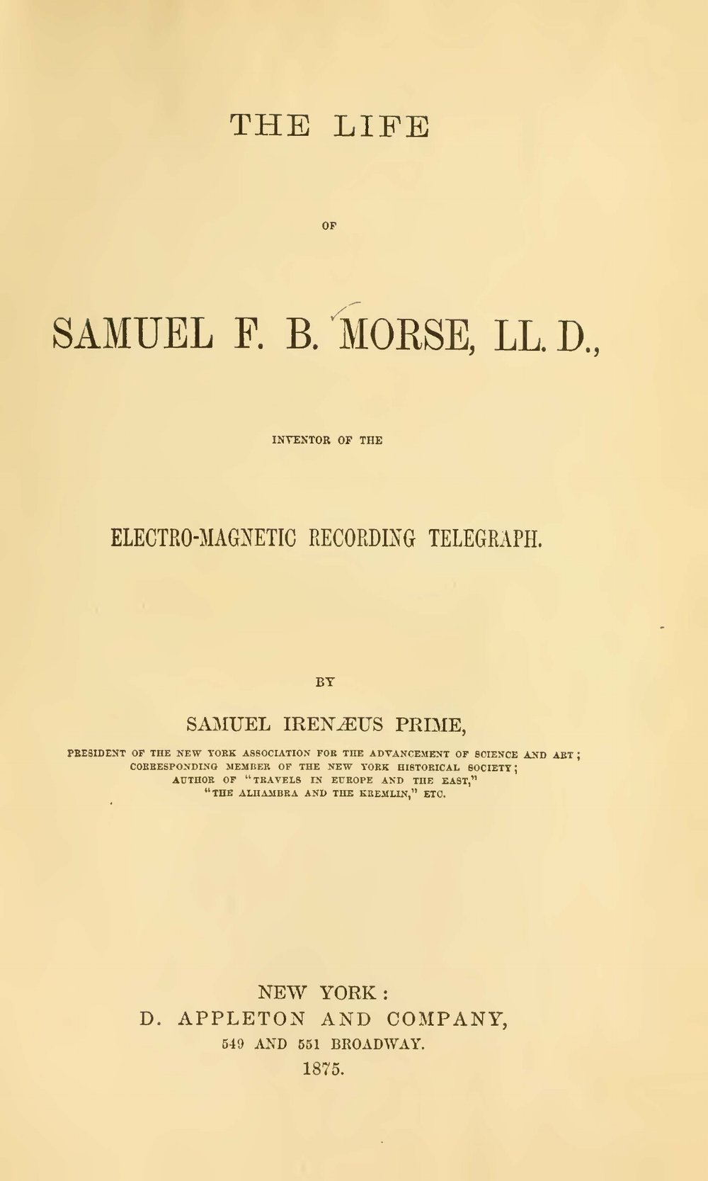 Prime, Samuel Irenaeus, Life of Samuel F.B. Morse Title Page.jpg