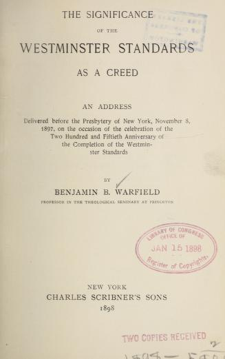 Warfield, Significance of Westminster Standards as a Creed.jpg