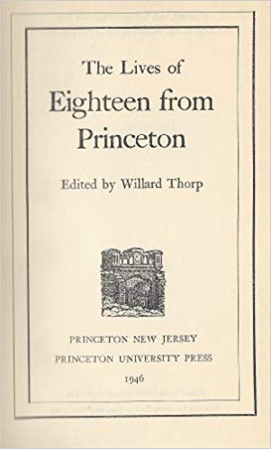 Thorp, Lives of Eighteen from Princeton.jpg