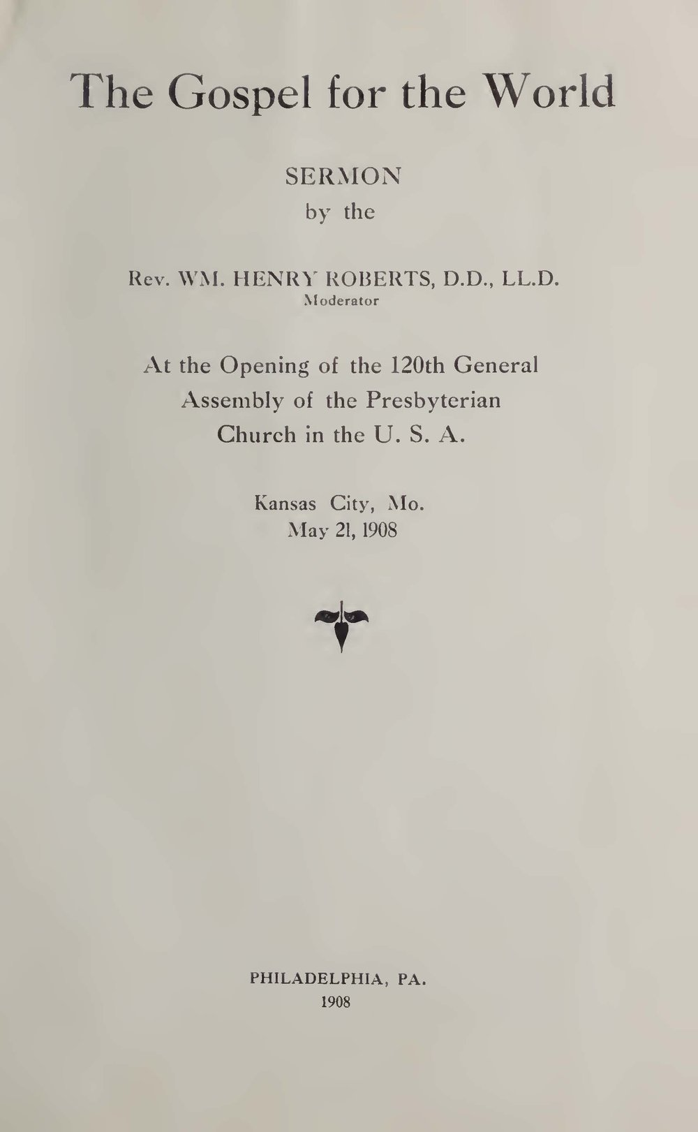 Roberts, William Henry, The Gospel for the World Title Page.jpg