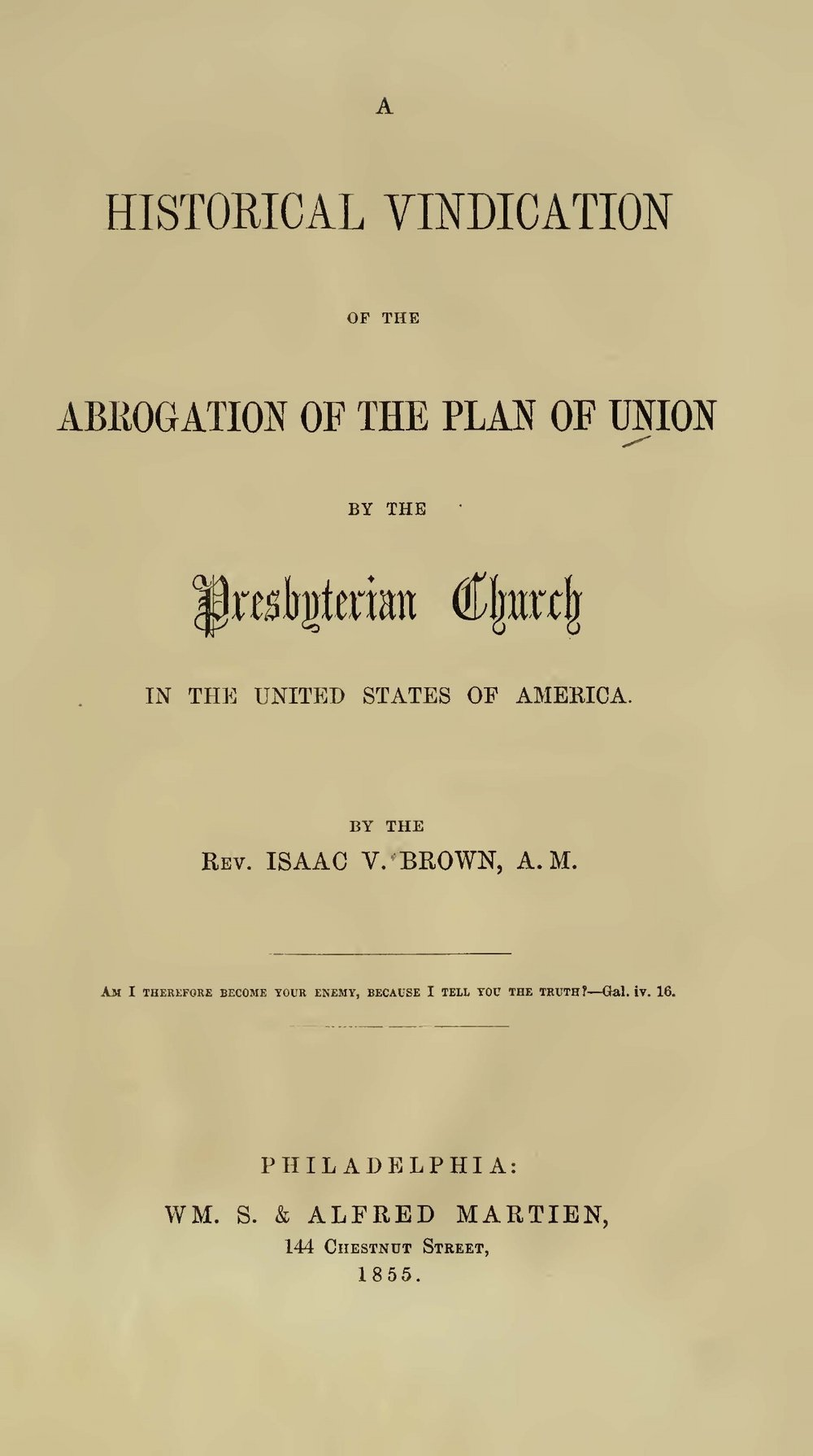 Brown, Isaac Van Arsdale, A Historical Vindication of the Abrogation of the Plan of Union Title Page.jpg