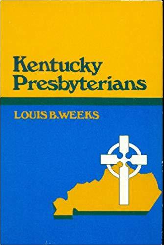 Weeks, Kentucky Presbyterians.jpg