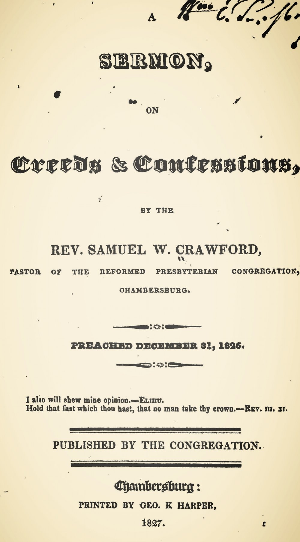 Crawford, Samuel Wylie, A Sermon on Creeds and Confessions Title Page.jpg