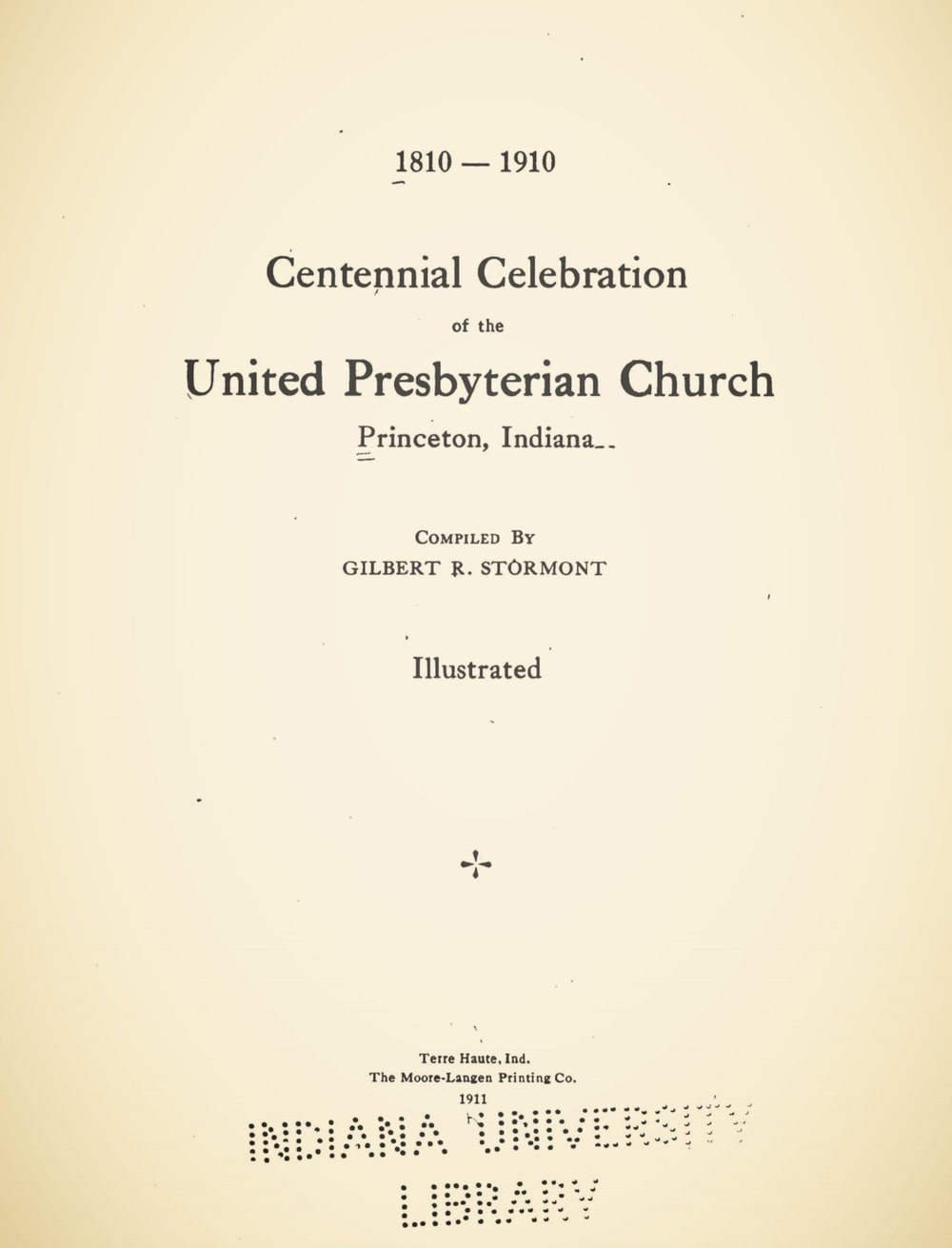Stormont, Gilbert Robert, Centennial Celebration of the United Presbyterian Church, Princeton, Indiana Title Page.jpg