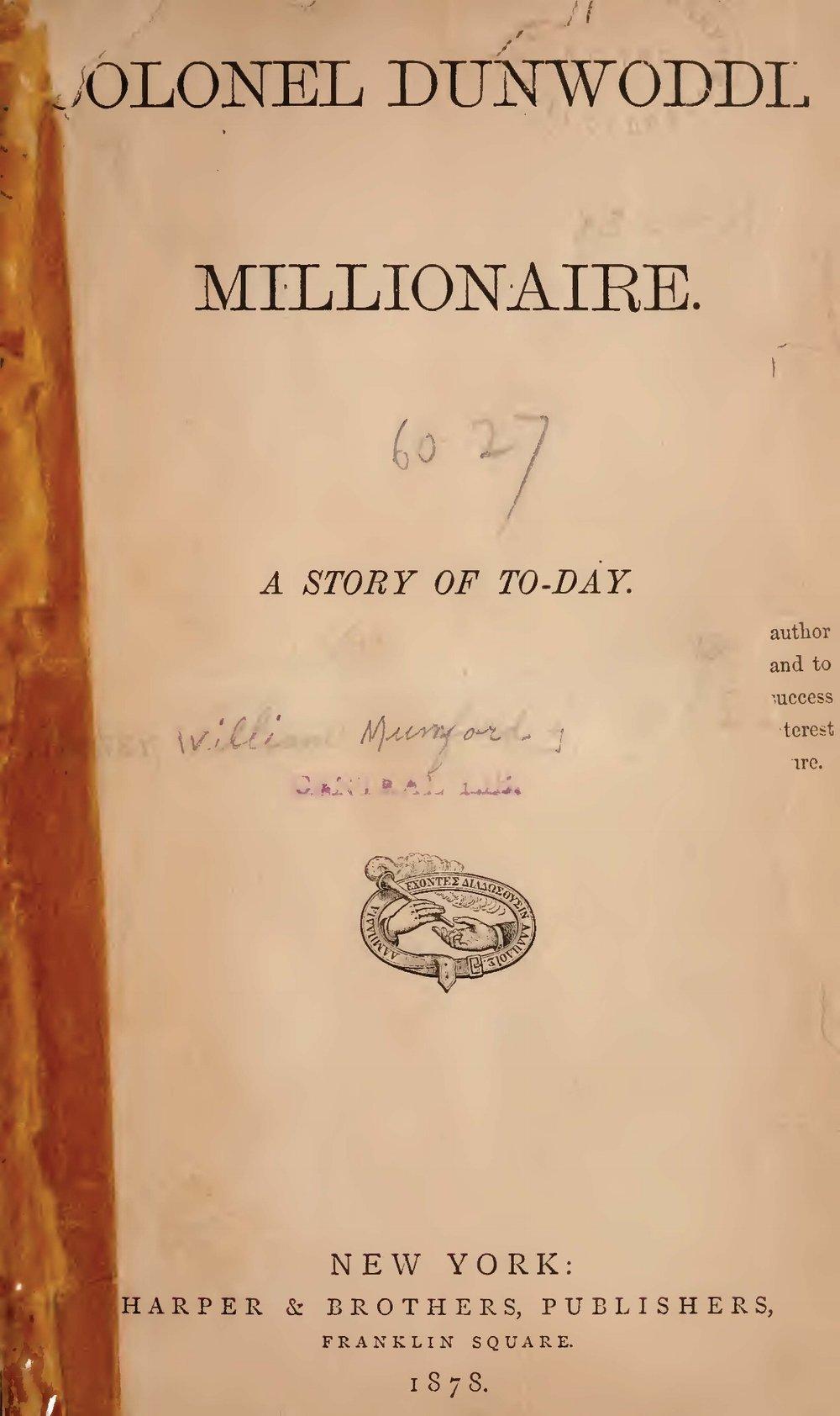Baker, William Munford, Colonel Dunwoddie, Millionaire Title Page.jpg