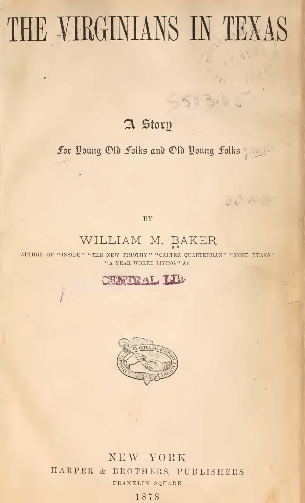 Baker, William Munford, The Virginians in Texas Title Page.jpg