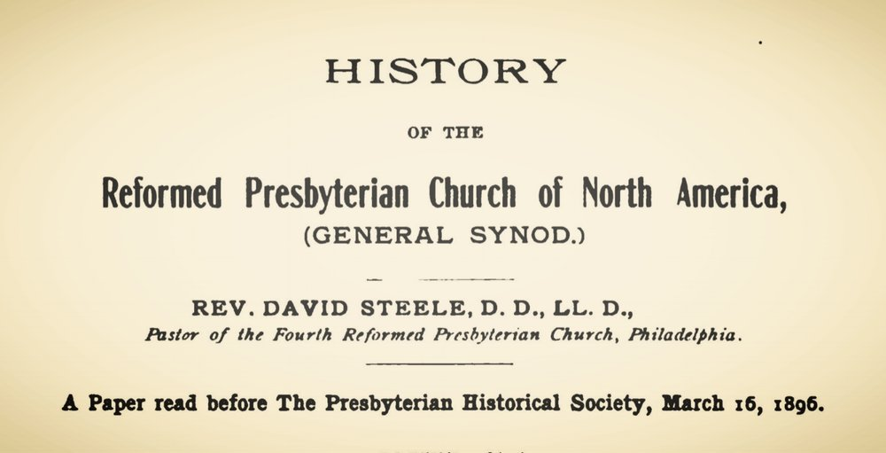 Steele, David, History of the RPCNA General Synod Title Page.jpg