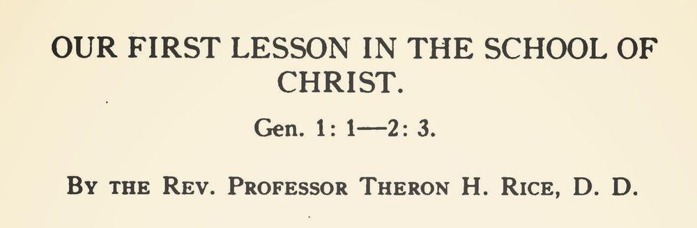 Rice, Jr., Theron Hall, Our First Lesson in the School of Christ Title Page.jpg