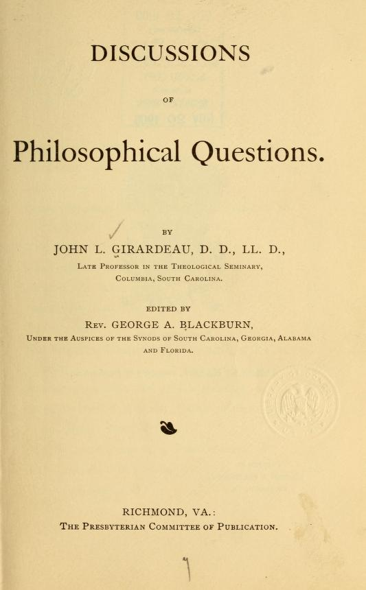 Girardeau - Discussions of Philosophical Questions.jpg