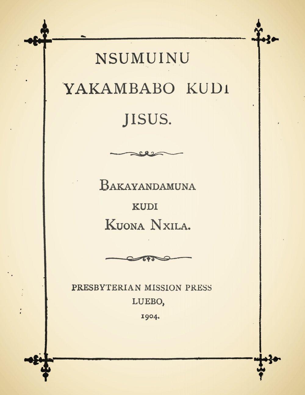 Morrison, William, Nsumuinu Yakambabo Kudi Jisus Title Page.jpg