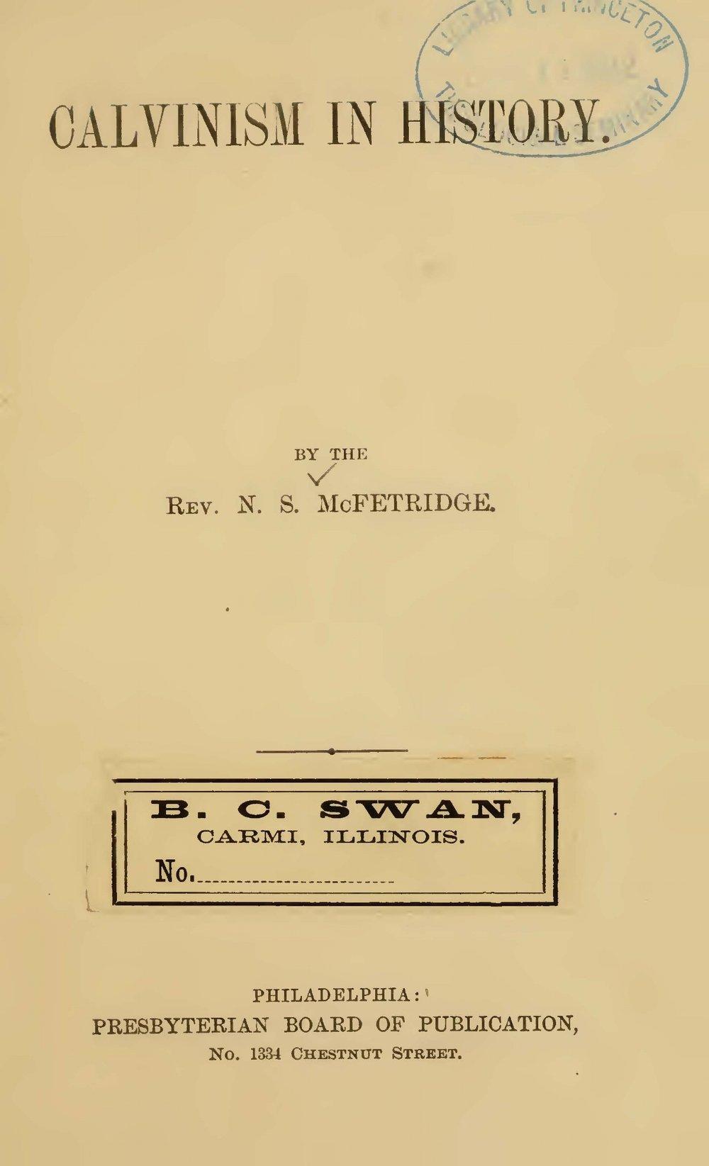 McFetridge, Nathaniel Smyth, Calvinism in History Title Page.jpg