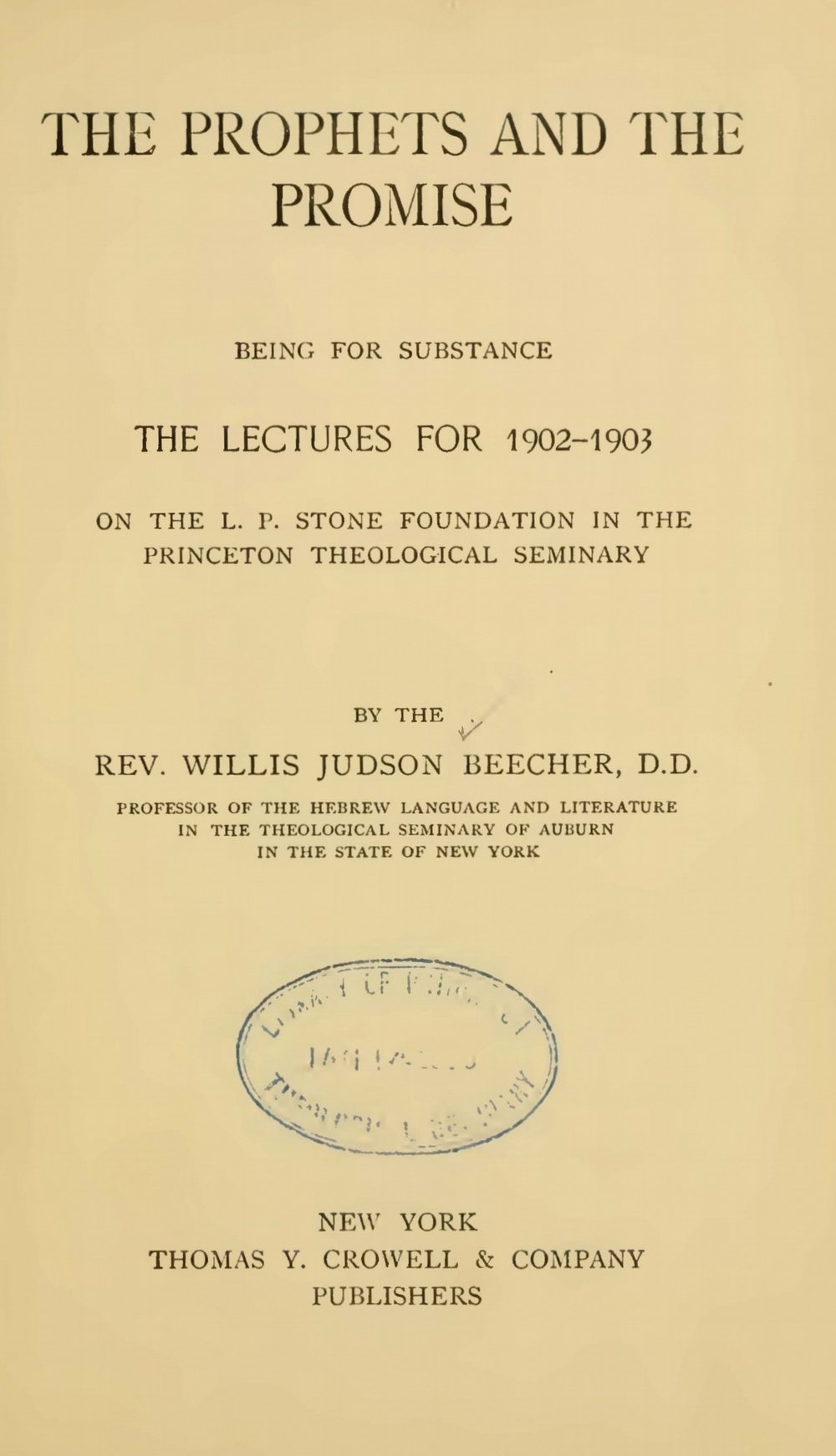 Beecher, Willis Judson, The Prophets and the Promise Title Page.jpg