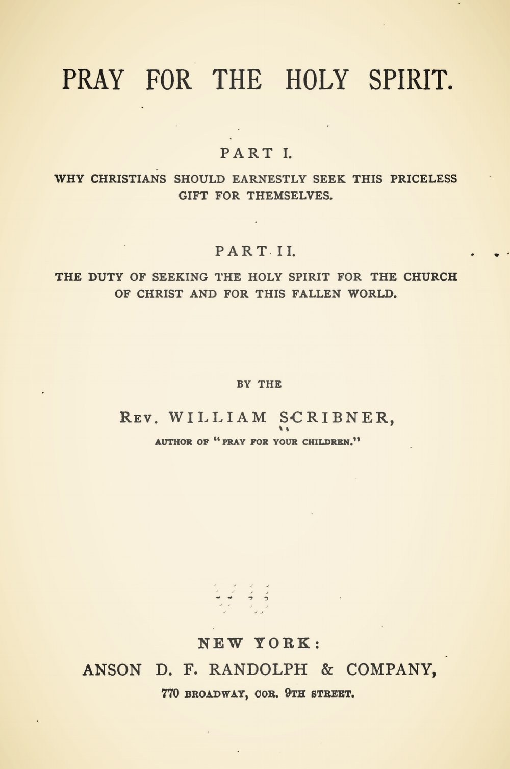Scribner, William, Pray For the Holy Spirit Title Page.jpg