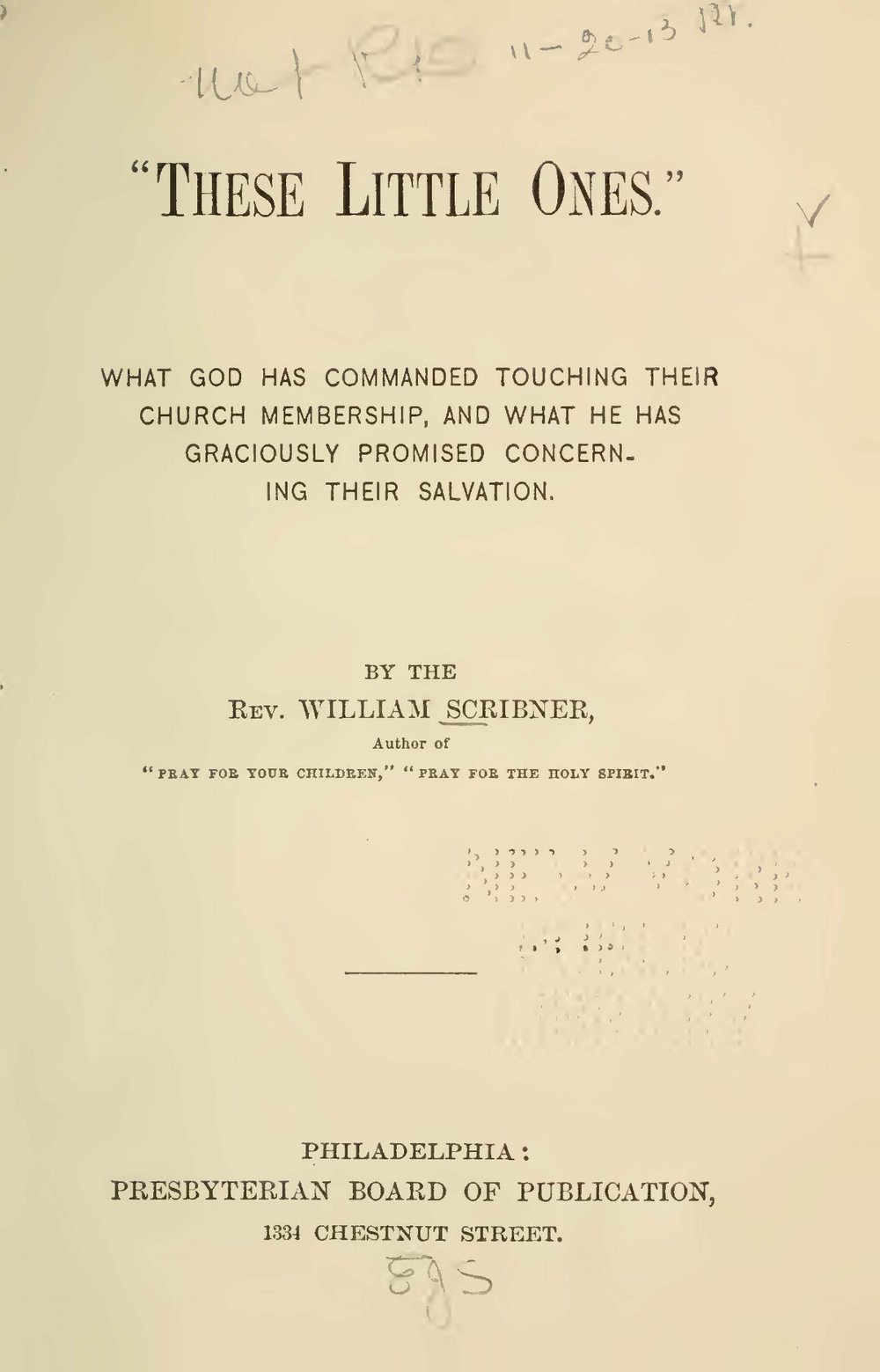 Scribner, William, These Little Ones Title Page.jpg