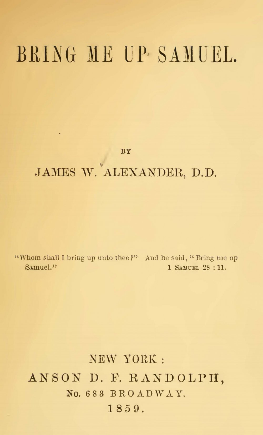 Alexander, James Waddel, Bring Me Up Samuel Title Page.jpg