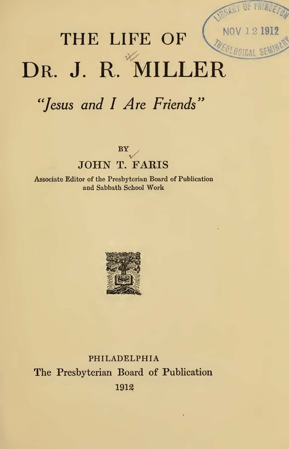 Faris, John Thomson, The Life of Dr. J.R. Miller Title Page.jpg