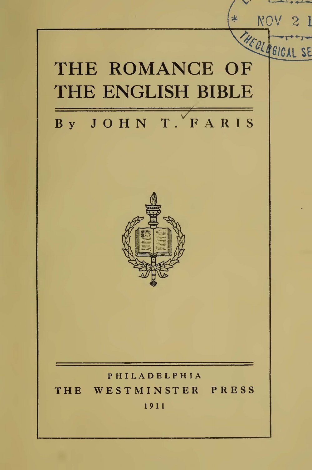Faris, John Thomson, The Romance of the English Bible Title Page.jpg