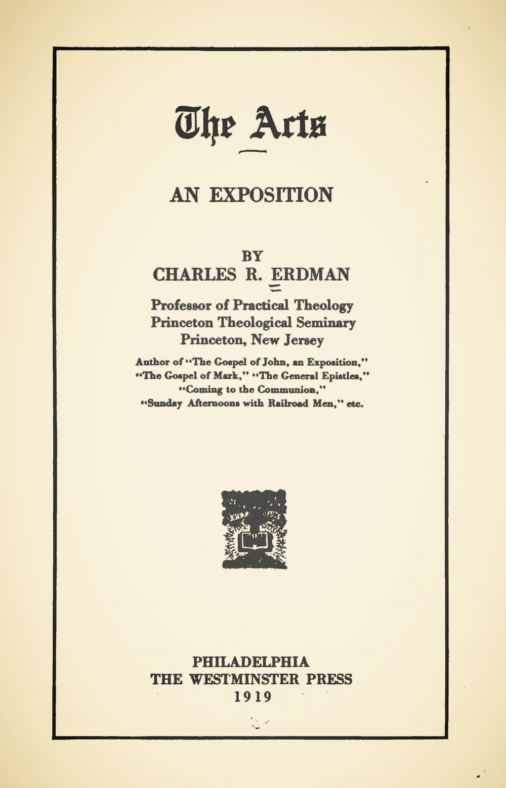 Erdman, Sr., Charles Rosenbury, The Acts An Exposition Title Page.jpg