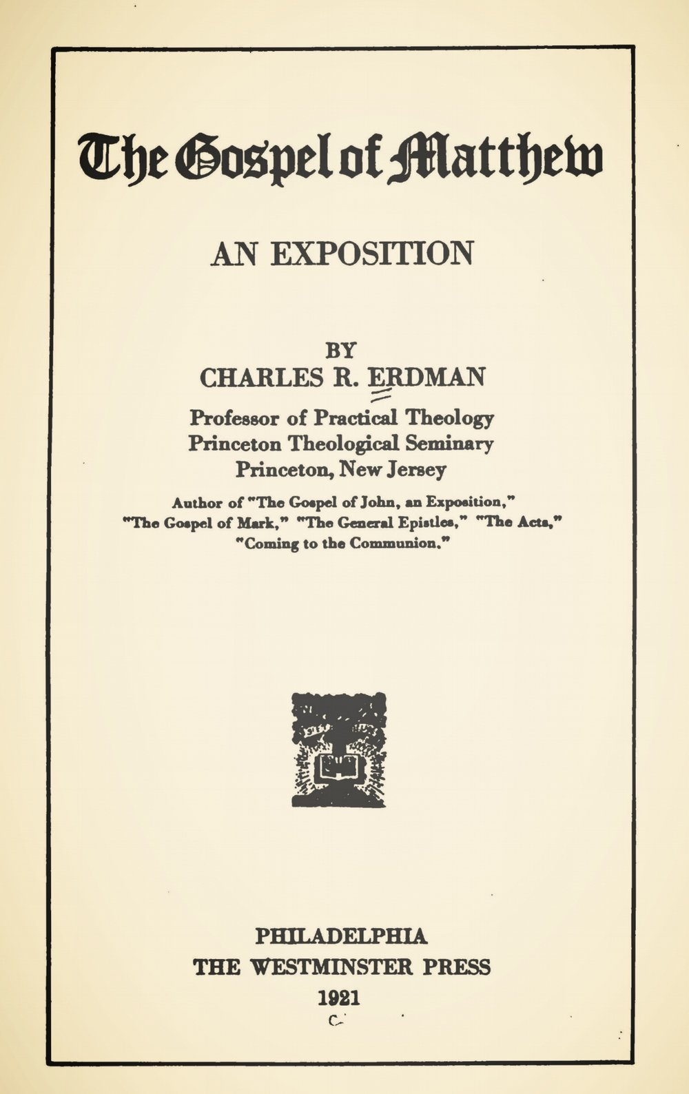Erdman, Sr., Charles Rosenbury, The Gospel of Matthew An Exposition Title Page.jpg
