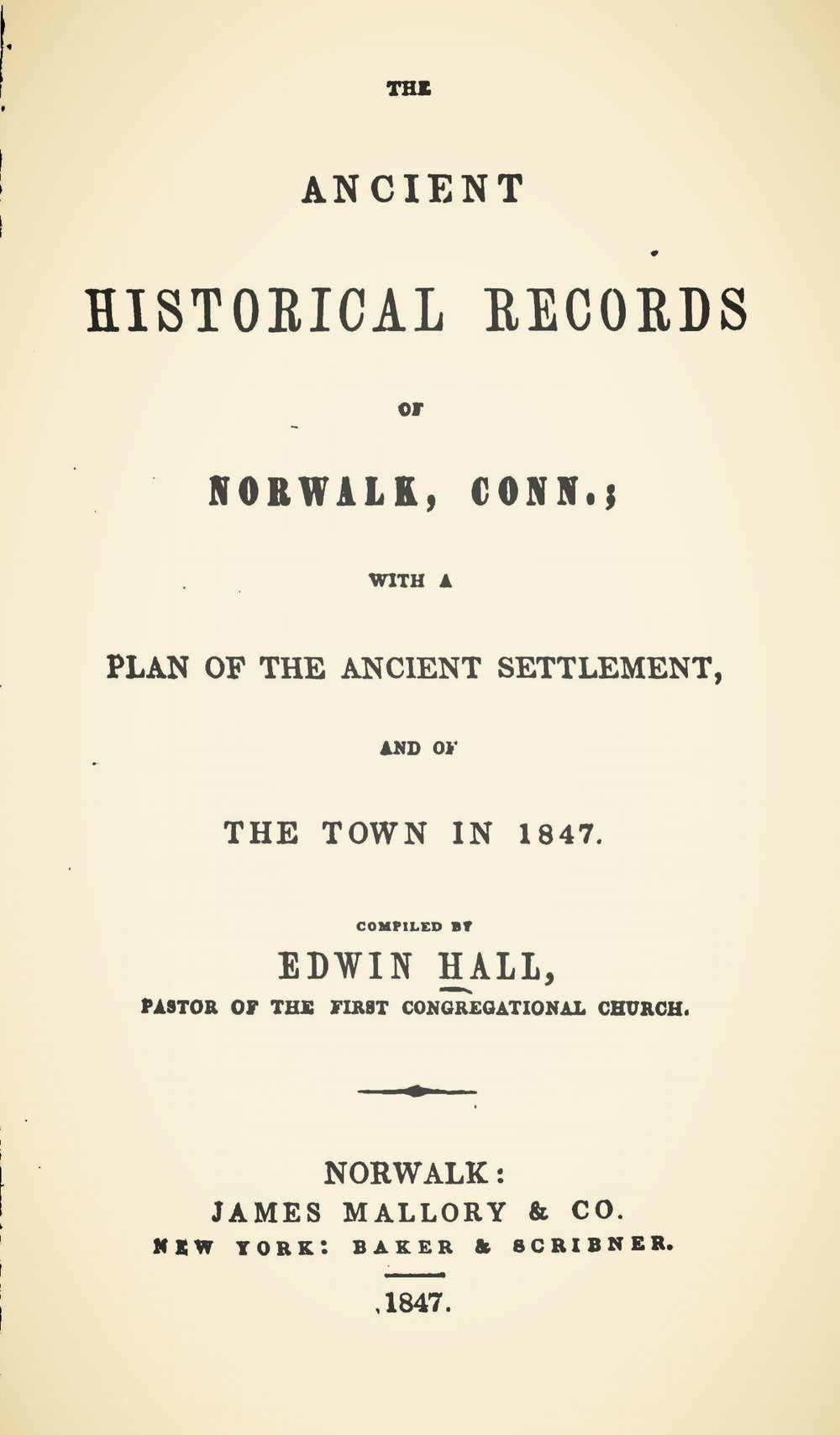 Hall, Sr., Edwin, The Ancient Historical Records of Norwalk, Connecticut Title Page.jpg