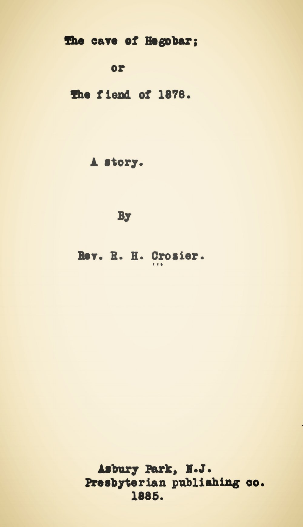 Crozier, Robert Hoskins, The Cave of Hegobar Title Page.jpg