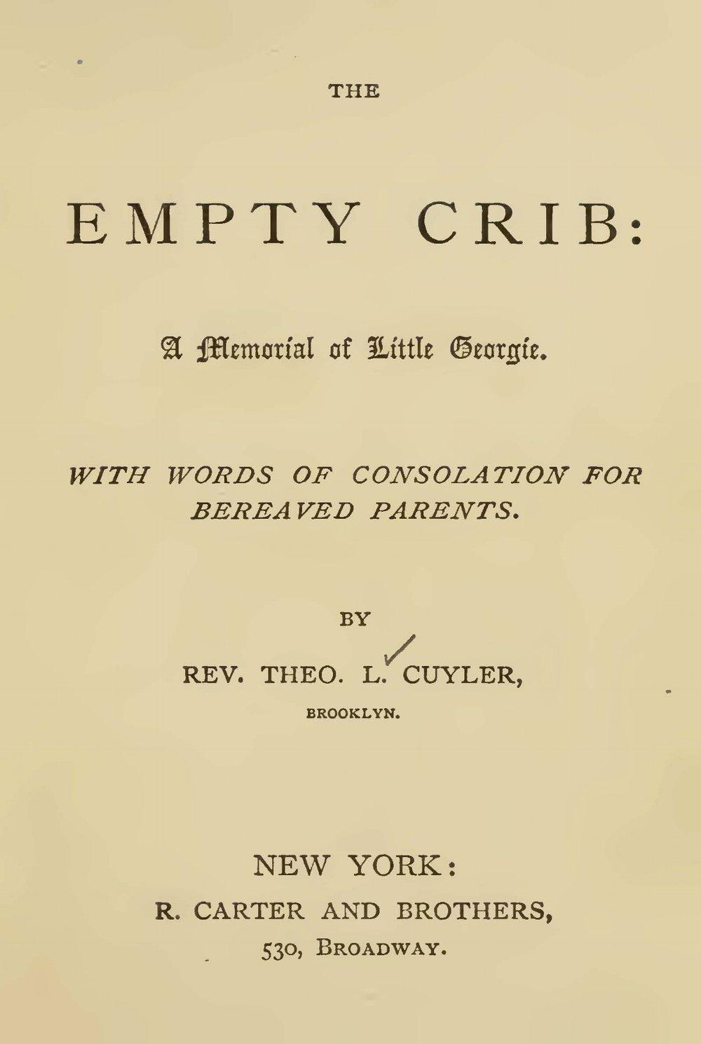 Cuyler, Theodore Ledyard, The Empty Crib Title Page.jpg