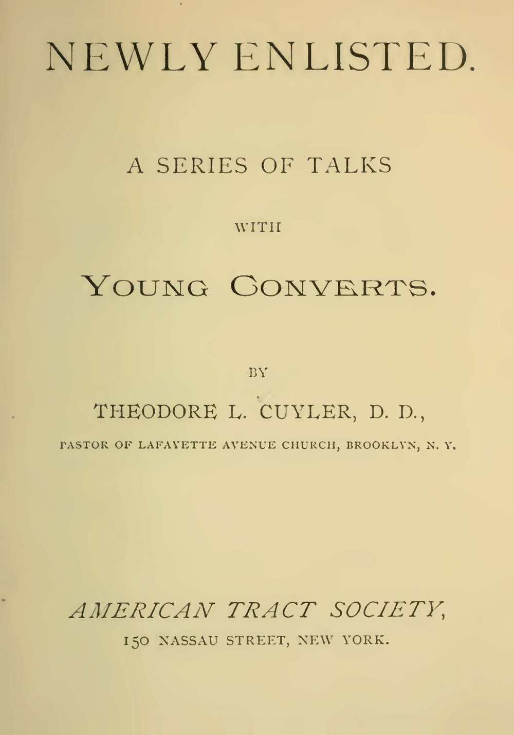 Cuyler, Theodore Ledyard, Newly Enlisted Title Page.jpg