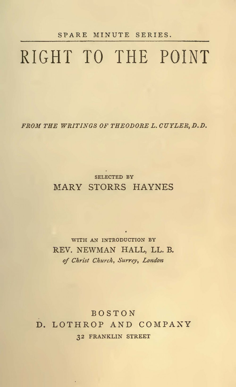 Cuyler, Theodore Ledyard, Right to the Point Title Page.jpg