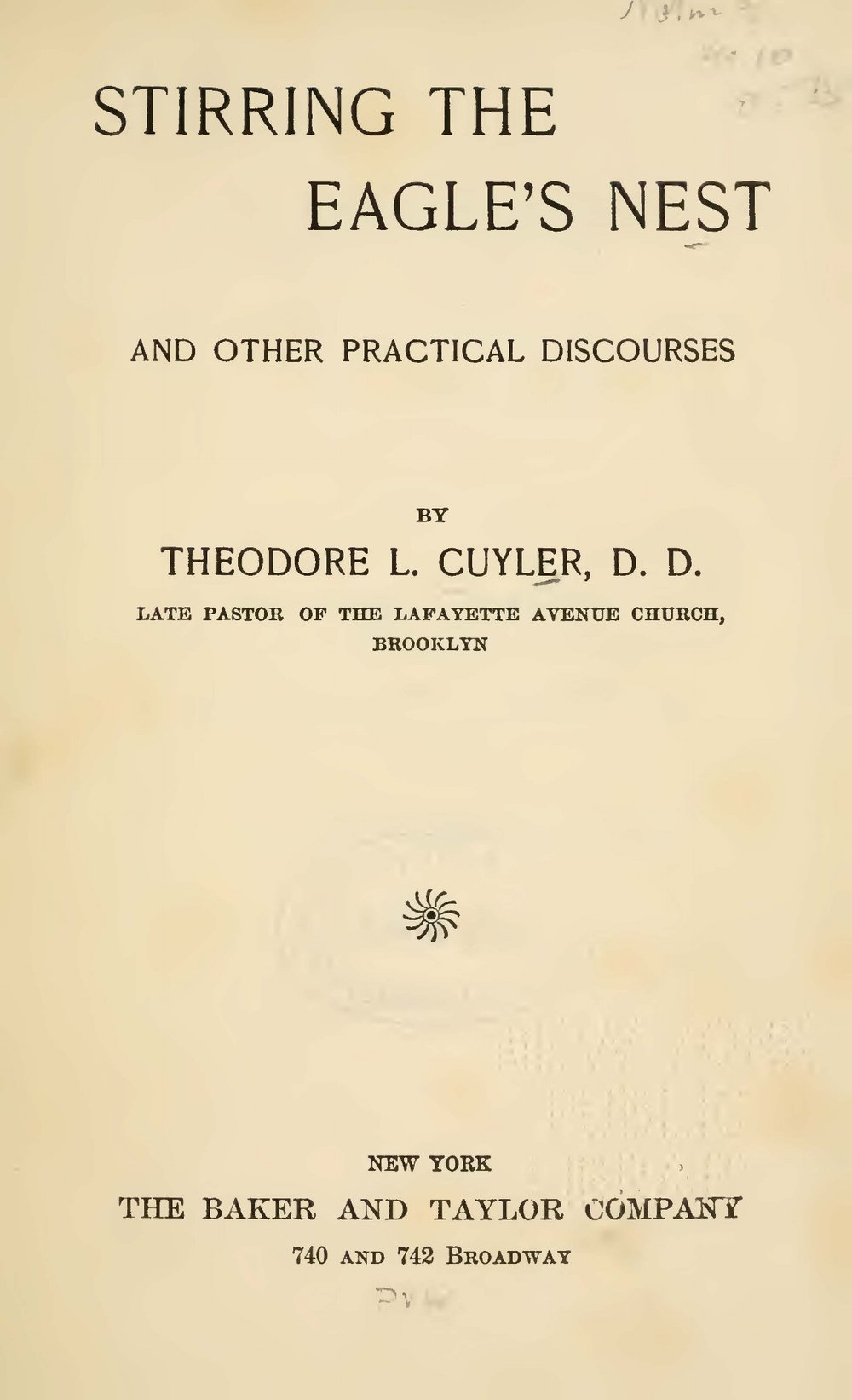 Cuyler, Theodore Ledyard, Stirring the Eagle's Nest Title Page.jpg
