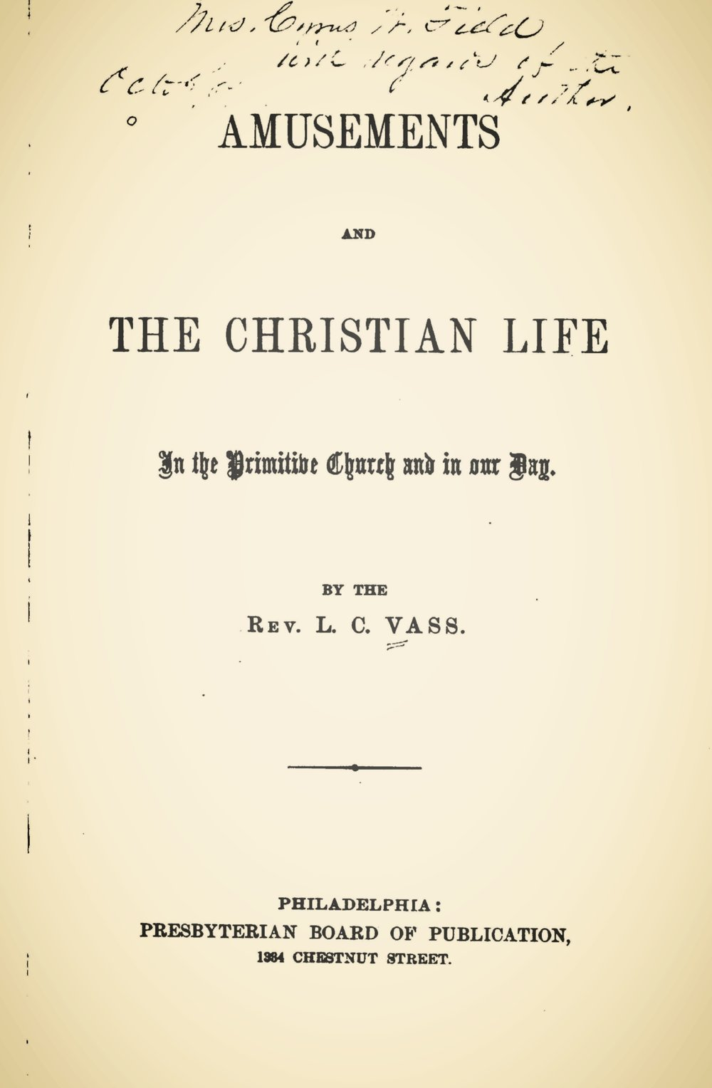 Vass, Lachlan Cumming, Amusements and the Christian Life Title Page.jpg