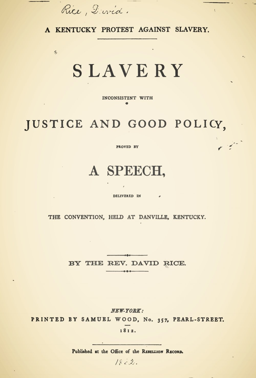 Rice, David, A Kentucky Protest Against Slavery Title Page.jpg