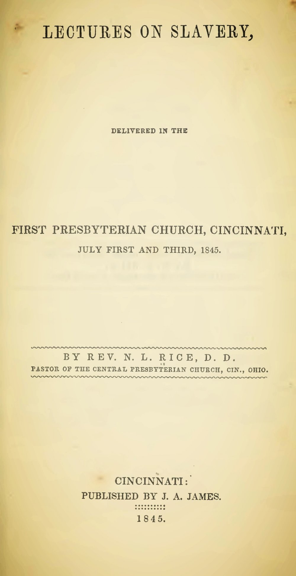 Rice, Nathan Lewis, Lectures on Slavery, Cincinnati Title Page.jpg