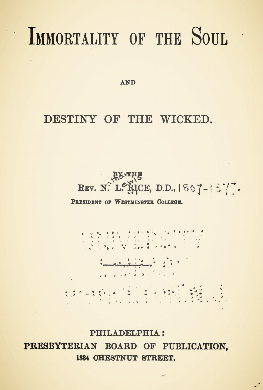 Rice, Nathan Lewis, Immortality of the Soul and Destiny of the Wicked Title Page.jpg