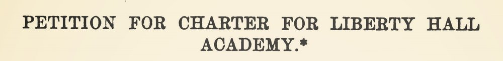 Graham, William, Petition for Charter for Liberty Hall Academy Title Page.jpg