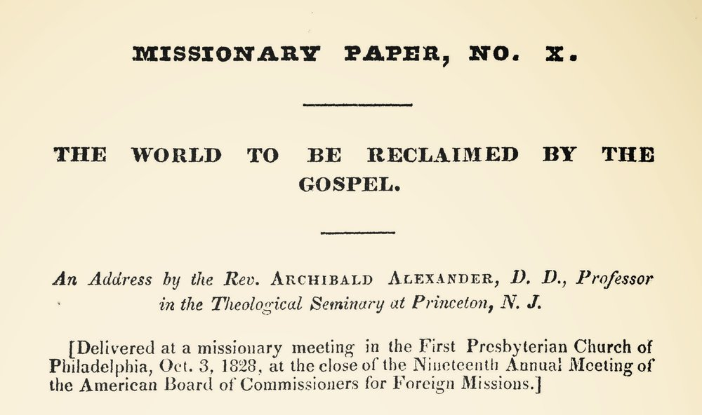 Alexander, Archibald, The World to be Reclaimed by the Gospel Title Page.jpg