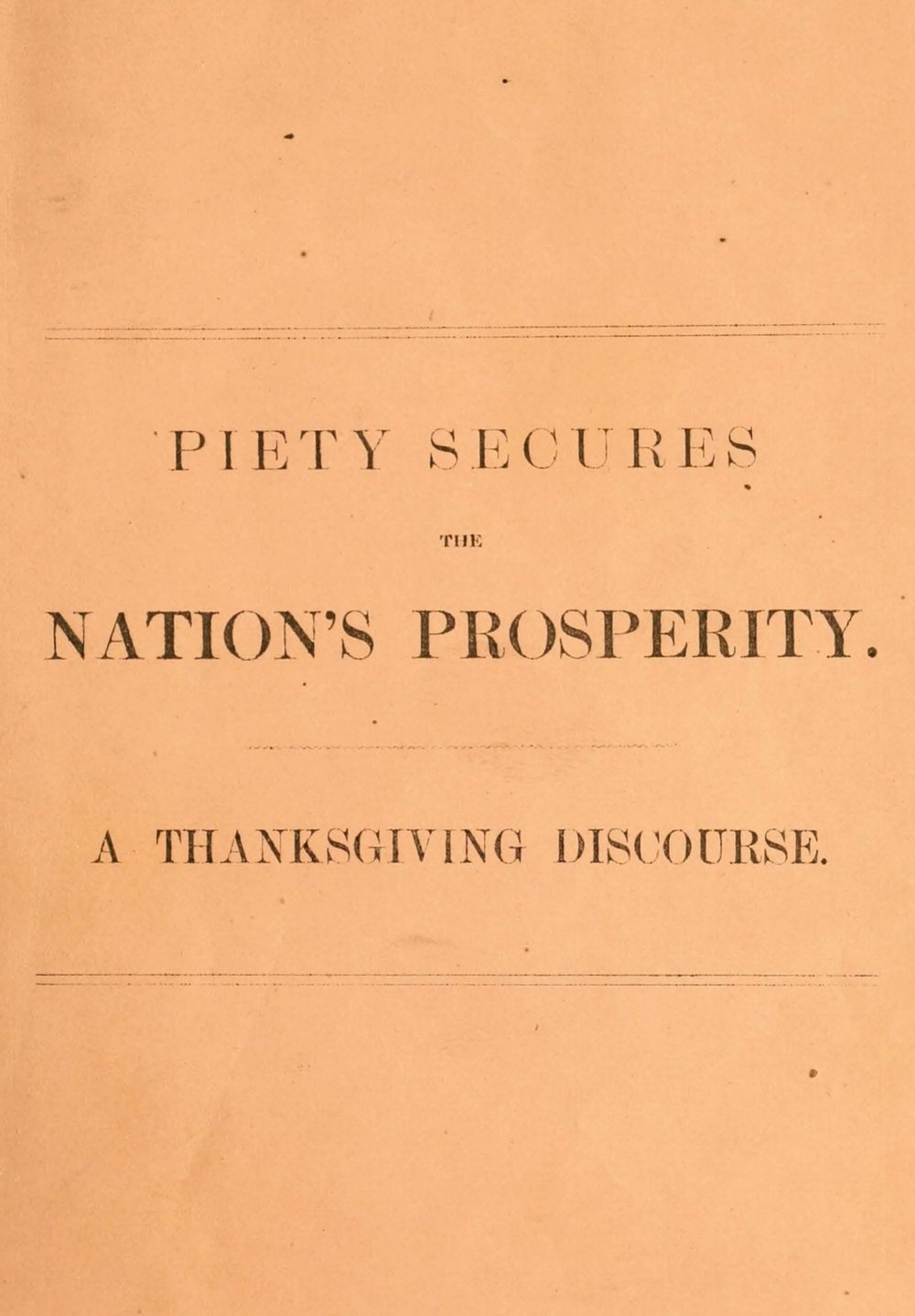 Plumley, Gardiner Spring, Piety Secures the Nation's Prosperity Title Page.jpg