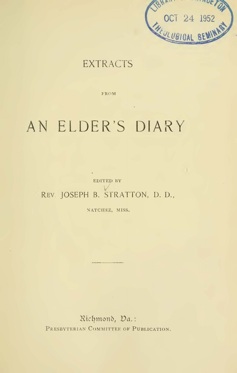 Stratton, Sr., Joseph Buck, Extracts From An Elder's Diary Title Page.jpg