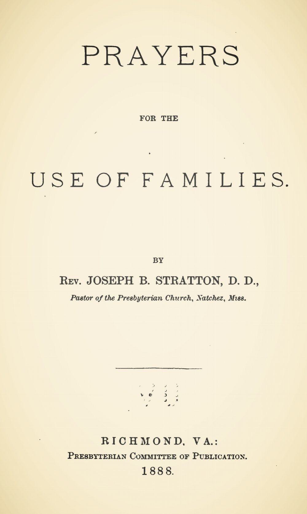 Stratton, Sr., Joseph Buck, Prayers For the Use of Families Title Page.jpg