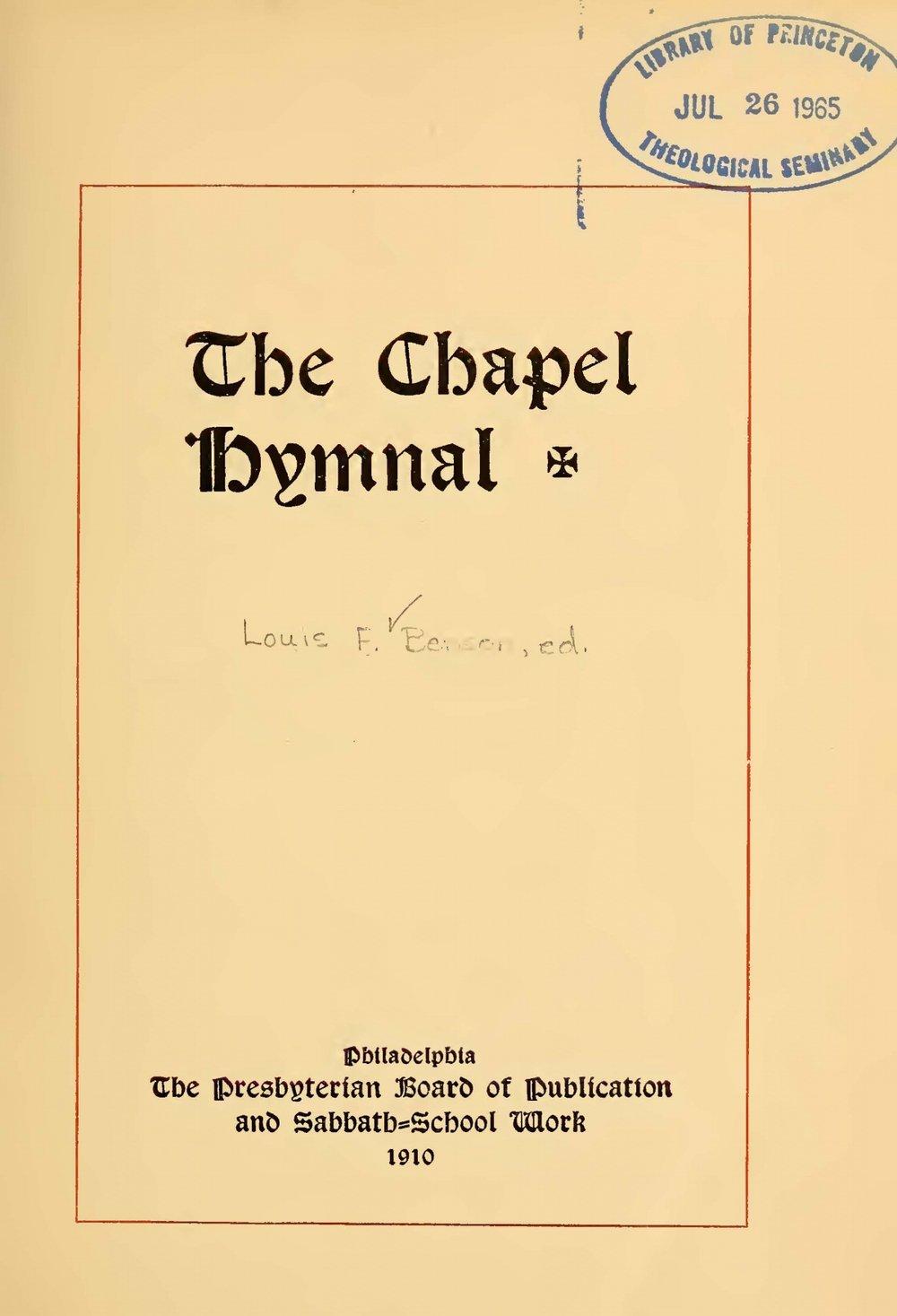 Benson, Louis FitzGerald, The Chapel Hymnal Title Page.jpg