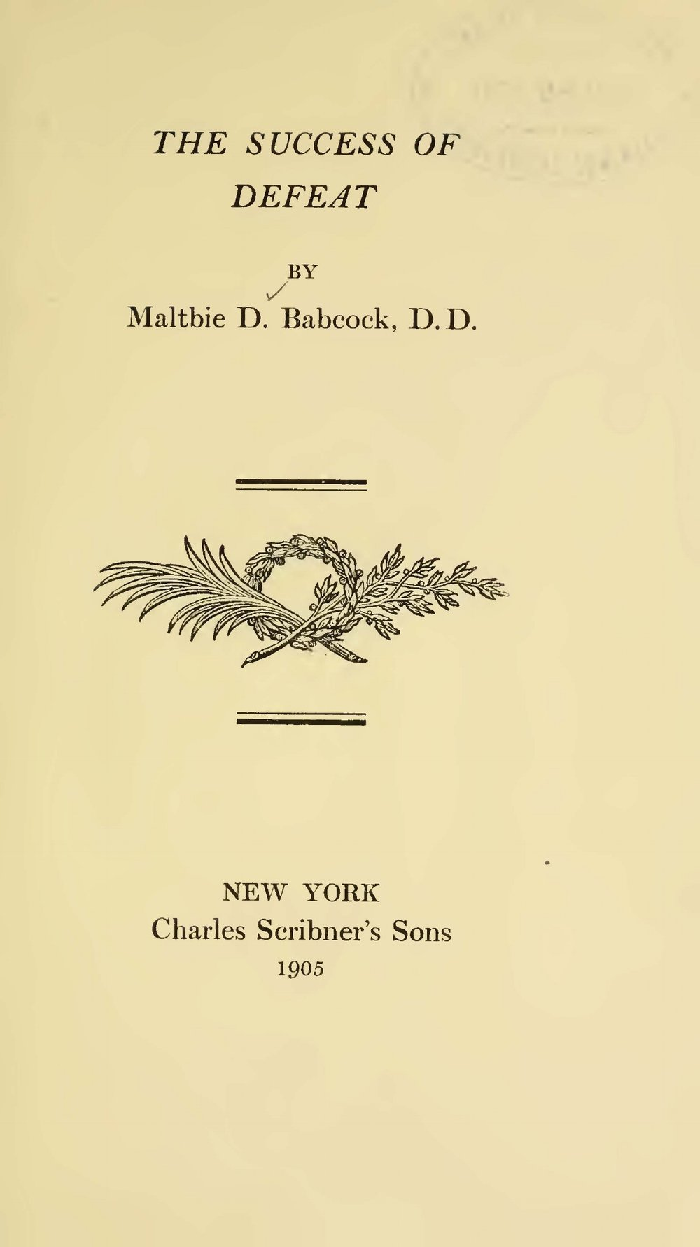 Babcock, Maltbie Davenport, The Success of Defeat Title Page.jpg