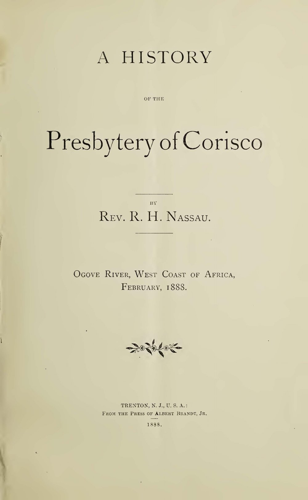 Nassau, Robert Hamill, A History of the Presbytery of Corisco Title Page.jpg