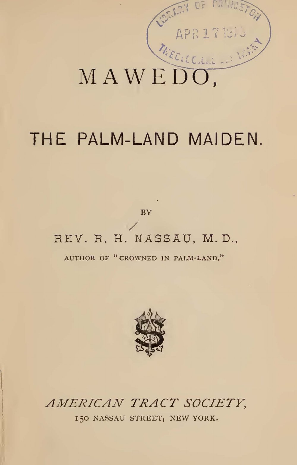 Nassau, Robert Hamill, Mawedo the Palm-Land Maiden Title Page.jpg
